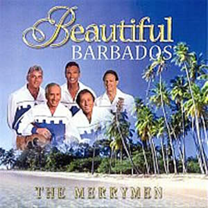 BEAUTIFUL BARBADOS CD--THE MERRYMEN CD 